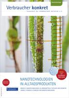 Nanotechnologien in Lebensmitteln & Co.