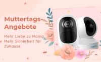 Reolink Muttertags-Aktionen 2021: bis zu 20% Rabatt auf Top-Kameras & Postkarte an Mama!
