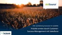 So generieren myAGRAR und dotSource eine 360-Grad-Kundensicht im Landwirtschafts-E-Commerce