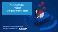 Acronis Cyber Protect - Einigkeit macht stark