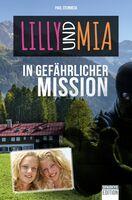"""Neuerscheinung: """"Lilly und Mia in gefährlicher Mission"""""""