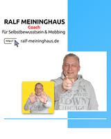 Ralf Meininghaus - Coach für Selbstbewusstsein und Mobbing
