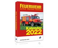 Der FEUERWEHR Kalender 2022 - ab September 2021 im Handel