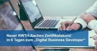 Digital Business Developer | Die Weiterbildung mit Aufstiegsgarantie