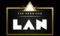 THE PROMISED LAN @ LVL BERLIN
