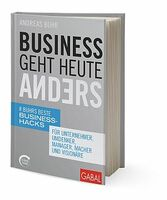 Re-Start Your Business NOW! - Business geht heute anders