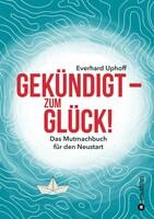 """""""Gekündigt - zum Glück!"""" für Buchpreis 2021 nominiert"""