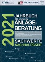 """Einzigartig in der deutschen Fachpresse: Das """"Jahrbuch der Deutschen Anlageberatung 2021"""" porträtiert die deutsche Sachwert-Anlagebranche."""