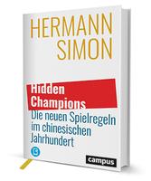 Hidden Champions - Hermann Simons neues Buch zu den veränderten Spielregeln im chinesischen Jahrhundert