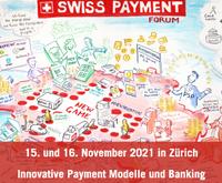10. Swiss Payment Forum: Globale Trends erfordern innovative Antworten