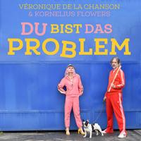 Der Song zur Bundestagswahl 2021: Veronique de la Chanson & Kornelius Flowers - DU BIST DAS PROBLEM
