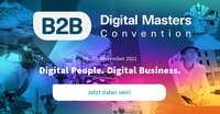 Online-Konferenz: B2B Digital Masters Convention - Digital People. Digital Business.