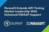 Parasoft legt bei neuer Release Hauptfokus auf API Sicherheitstests