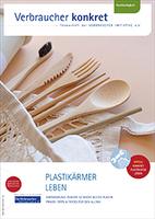 Plastikärmer leben im Alltag