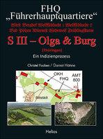 """Neue Doku: FHQ """"Führerhauptquartiere"""" - S III - Olga & Burg - (Thüringen) von Focken/Höhne - Helios-Verlag"""