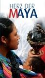 Herz der Maya