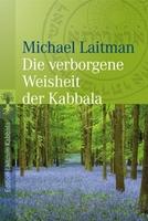 Mit Michael Laitman die verborgene Weisheit der Kaballa entdecken