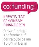 Erste Crowdfunding-Konferenz im Rahmen der re:publica