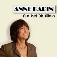 Anne Karin - Nur bei Dir Allein