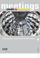 Tagungen planen in Deutschland: GCB veröffentlicht neuen Leitfaden