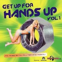 GET UP 4 HANDS UP - Die neue Art von Compilation - Volume 1