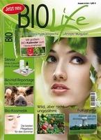 """""""Bio Life"""" - Das biologisch-ökologische Lifestyle Magazin für eine bewusste und nachhaltige Lebensweise"""