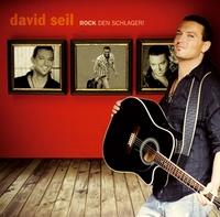 David Seil - Rock den Schlager - überzeugendes Debütalbum