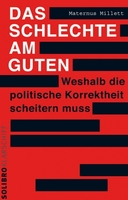 """""""Das Schlechte am Guten"""" - Interviews zu Buch in DRadio, WDR, SR"""