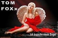 TOM FOXx - Ich brauche einen Engel