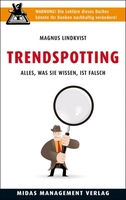 showimage Buchtipp: Trendspotting - Alles, was Sie wissen ist falsch