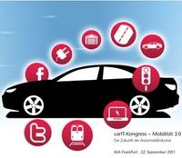 """""""Das vernetzte Automobil"""" - Mobilität 3.0 - Kongress zum Top-Thema der Automobilindustrie auf der IAA"""