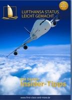 Lufthansa Frequent Traveller und Senator Status leicht gemacht