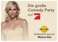 """""""Die große Comedy Party"""" auf ProSieben, präsentiert von Sonya Kraus,   am 9. und 10. August am METAXA Bay"""