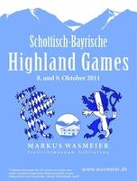 Schottisch-Bayrische Highland Games am 8./9. Oktober 2011 im Markus Wasmeier Freilichtmuseum Schliersee