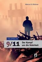 9/11 - Der mediale Kampf um die Wahrheit