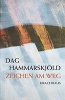 Zum 50. Todestag: Neuauflage des spirituellen Tagebuchs von Friedensnobelpreisträger Dag Hammarskjöld