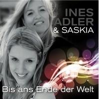 Ines Adler & Saskia – Bis ans Ende der Welt