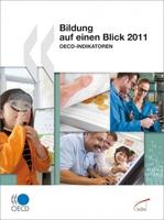 """""""Bildung auf einen Blick 2011"""":   Mehr Bildung, mehr Staatseinkommen - Bildungsinvestitionen lohnen sich"""