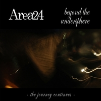 "Area24 mit neuem Album ""Beyond The Undersphere (The Journey Continues)"""