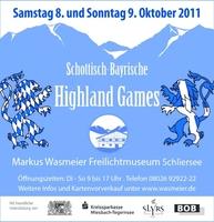 Schottisch-Bayrische Highland Games am 8. und 9. Oktober 2011 im Markus Wasmeier Freilichtmuseum Schliersee/Neuhaus