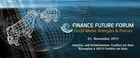"Finance Future Forum geht in die 4. Runde - ""Social Media Strategies & Policies"" am 21.11.11"