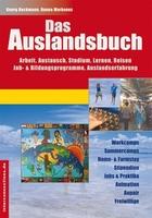 Das Auslandsbuch – Arbeit, Austausch, Studium, Lernen, Reisen