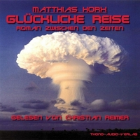 Roman von Matthias Horx als Hörbuch erhältlich