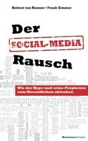 Der Social-Media-Rausch