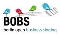 BOBS - Berlin Open Business Singing am 20.10.2011 im BLC der IHK Berlin