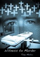 """Witness To Murder"" by Tony Medina – November 2011"