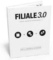 Filiale 3.0 - der neue eCommerce Leitfaden kommt - Vorzugspreis für Frühbesteller bis 15. November