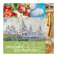 """Bildkalender """"Dresdner Scherbenbilder 2012"""" – Neuerscheinung im K4Verlag"""