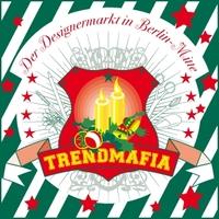 showimage TrendMafia Designer-Weihnachtsmärkte (Indoor) in Berlin Mitte