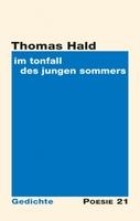 """Neuerscheinung: Gedichtband """"im tonfall des jungen sommers"""" von Thomas Hald"""